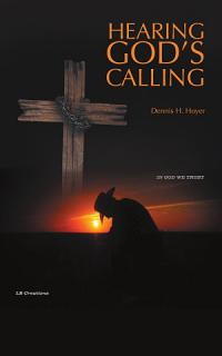 Hearing God s Calling Book