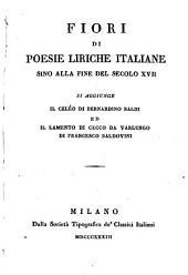 Fiori di poesie liriche italiane sino alla fine del secolo XVII.: 98