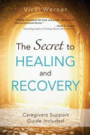 The Secret to Healing and Recovery PDF