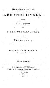 Naturwissenschaftliche Abhandlungen: hrsg. von einer Gesellschaft in Württemberg, Band 2