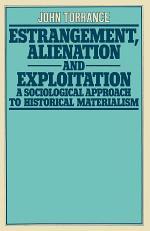 Estrangement, Alienation and Exploitation