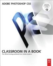 Adobe Photoshop CS5 Classroom in a Book