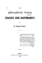 Das philosophische System Eduard von Hartmann's