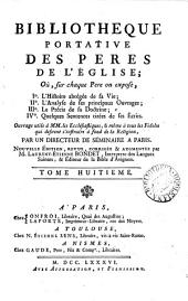 Bibliothèque portative des pères de l'Église, par un directeur de séminaire à Paris (P.-J. Tricalet).