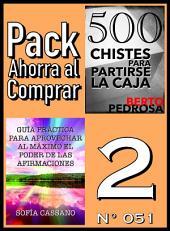 Pack Ahorra al Comprar 2 (Nº 051): Guía práctica para aprovechar al máximo el poder de las afirmaciones & 500 Chistes para partirse la caja