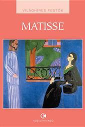 Matisse: Világhíres festők