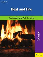 Heat and Fire: Worksheets and Activity Ideas