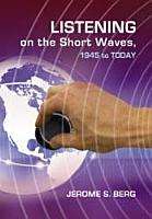 Listening on the Short Waves  1945 to Today PDF