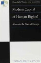 Modern Capital of Human Rights?: Abuses in the State of Georgia