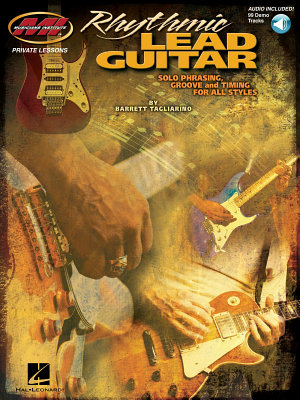 Rhythmic Lead Guitar   Solo Phrasing  Groove and Timing for All Styles