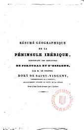 Résumé géographique de la Péninsule Ibérique, contenant les royaumes de Portugal et d ́Espagne