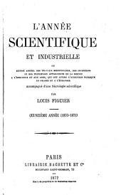L'Année scientifique et industrielle: Volume15