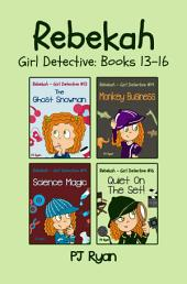 Rebekah - Girl Detective Books 13-16: 4 Book Bundle