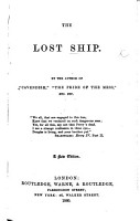 The Lost Ship  By the Author of    Cavendish     W  J  Neale       A New Edition PDF