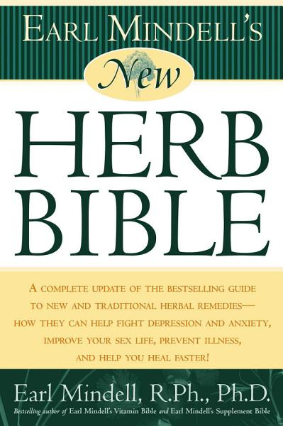 Earl Mindell s New Herb Bible PDF