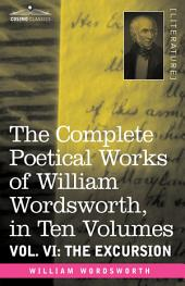 The Complete Poetical Works of William Wordsworth: The Excursion