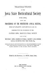 Transactions of the Iowa State Horticultural Society for ...: Volume 19