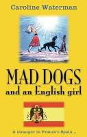 Mad Dogs and an English Girl PDF
