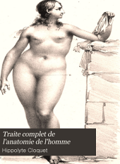 Traite complet de l'anatomie de l'homme: comparée dans ses points les plus importans, a celle des animaux, et considérée sous le double rapport de l'histologie et de la morphologie, Volume1