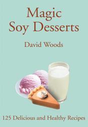 Magic Soy Desserts Book PDF