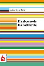 El sabueso de los Baskerville (low cost). Edición limitada