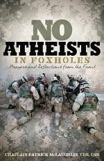 No Atheists In Foxholes