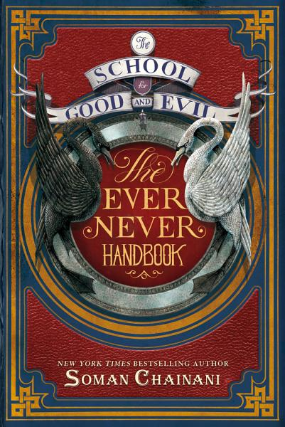 Download The School for Good and Evil  The Ever Never Handbook Book
