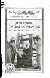 Dehorning, Castrating, Branding, and Marking Beef Cattle