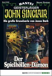 John Sinclair - Folge 0246: Der Spielhöllen-Dämon