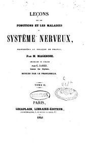 Leçons sur les fonctions et les maladies du système nerveux: Volume1