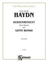 Oxen Menuet and Gypsy Rondo: For Piano Solo