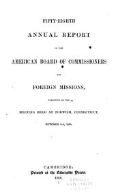 Annual Report - American Board of Commissioners for Foreign Missions: Volumes 58-62