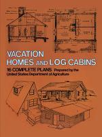 Vacation Homes and Log Cabins PDF