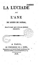 La Luciade ou l'âne de Lucius de Patras: avec le texte grec revu sur plusieurs manuscrits