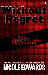 Without Regret: Devil's Playground Las Vegas