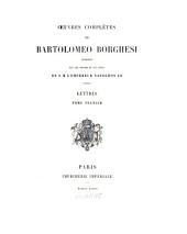 Oeuvres complètes: publiées par les ordres & aux frais de S. M. l'empereur Napoléon. Lettres, Volume 6