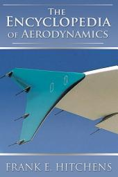 The Encyclopedia of Aerodynamics