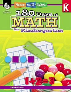 180 Days of Math for Kindergarten  Practice  Assess  Diagnose PDF