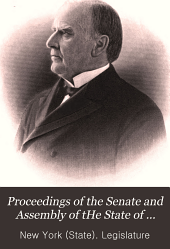 Proceedings of the Senate and Assembly of tHe State of New York on the life, character and public services of William McKinley: March 4, 1902