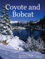 Coyote and Bobcat