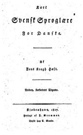 Kort svensk Sproglære for Danske