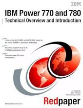 IBM Power 770 and 780 Technical Overview and Introduction