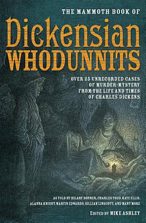 The Mammoth Book of Dickensian Whodunnits PDF