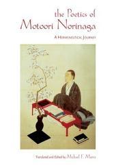 The Poetics of Motoori Norinaga: A Hermeneutical Journey