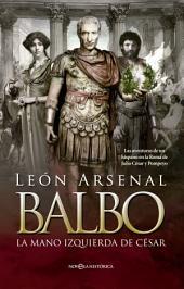 Balbo: La mano izquierda de César