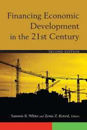 Financing Economic Development in the 21st Century: Edition 2