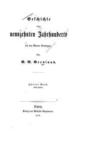 Geschichte des neunzehnten Jahrhunderts seit den Wiener Verträgen: Band 2,Ausgabe 1