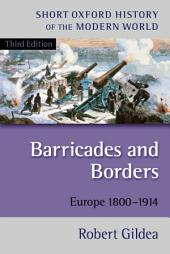 Barricades and Borders: Europe 1800-1914, Edition 3