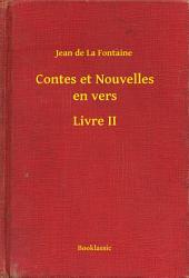 Contes et Nouvelles en vers -: Livre2