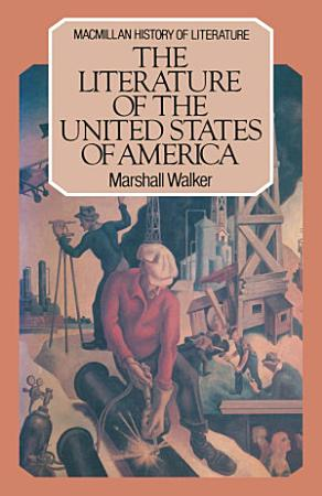 The Literature of the United States of America PDF